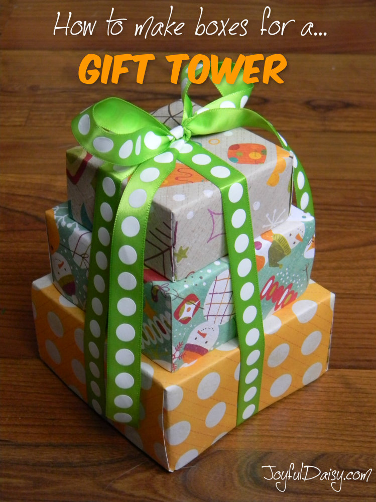 how to make boxes for a gift tower